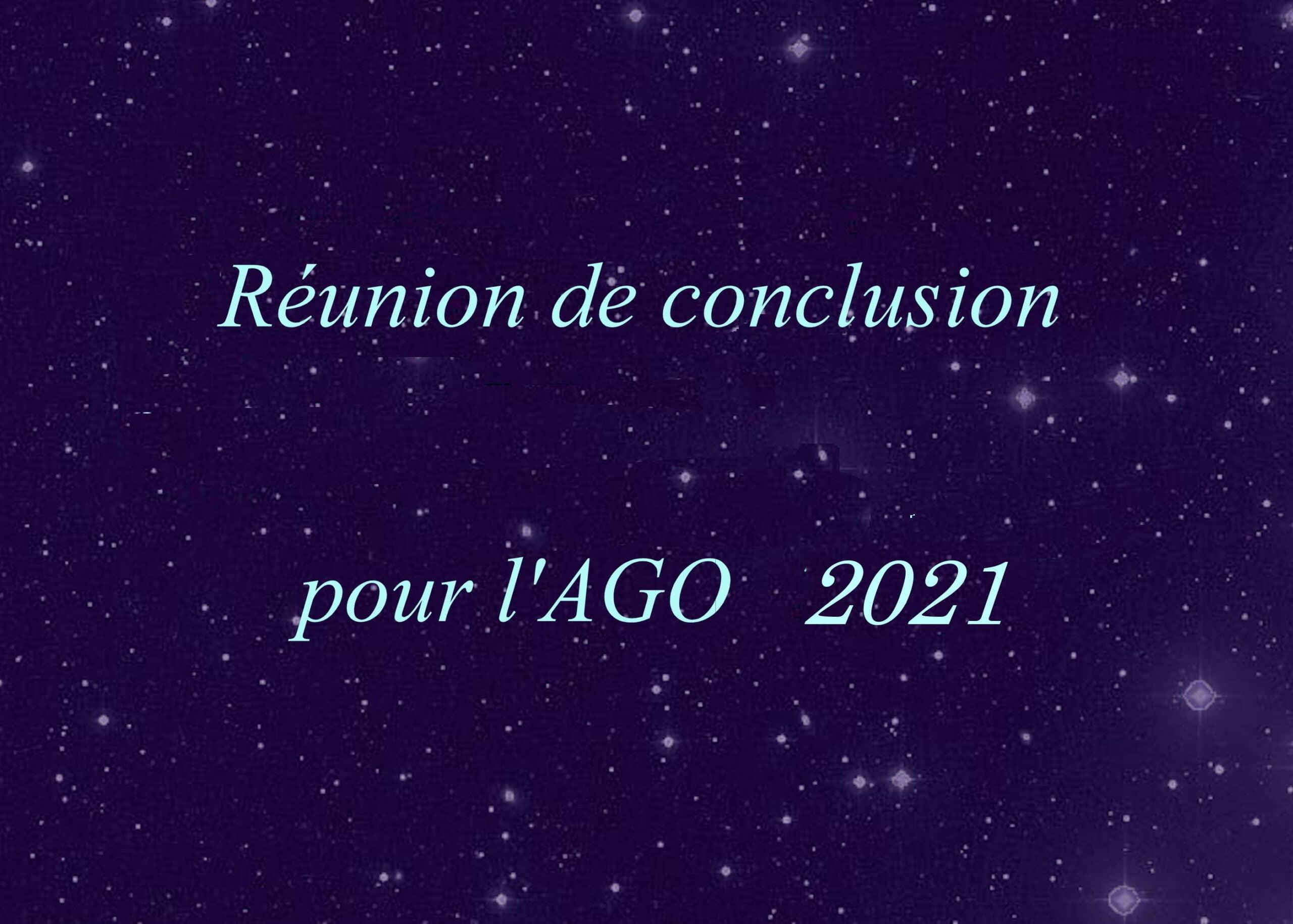 (Réunion de conclusion de l'AGO 2021)*